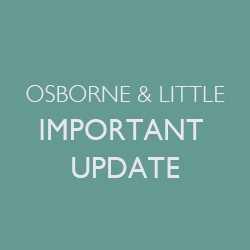 Osborne & Little Important Update